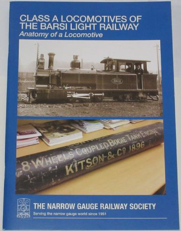 Class A Locomotives of the Barsi Light Railway - Anatomy of a Locomotive